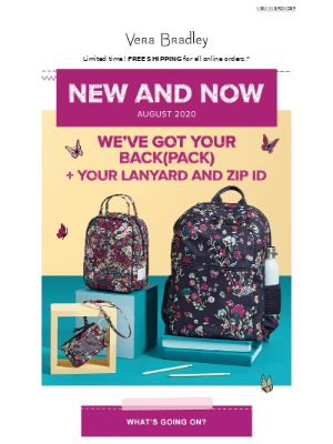 New & Now: Here's your August update on all things Vera Bradley!