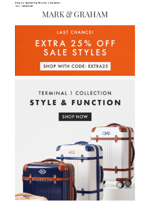 Mark and Graham - FINAL HOURS: 25% off all sale + Luggage to last a lifetime