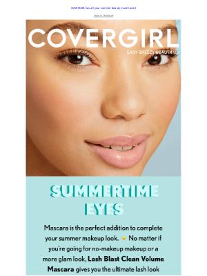 COVERGIRL - Open for Summer-Ready Eye Looks ☀️
