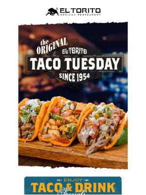 El Torito - Get Ready for TACO TUESDAY 🎉