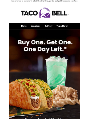 Taco Bell - This BOGO on Uber Eats is nearly toast ⏰🚨