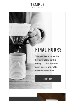 Temple Coffee Roasters - Final Hours ⏳