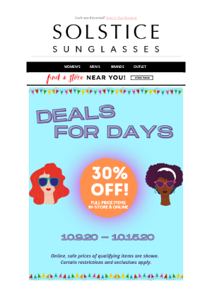 Solstice Sunglasses - Deals for Days! 30% Off Full Styles!