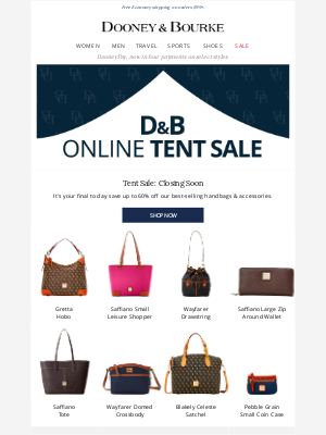 Dooney & Bourke - Last call! Up to 60% off our Tent Sale