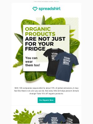 Spreadshirt - Help the planet, choose organic