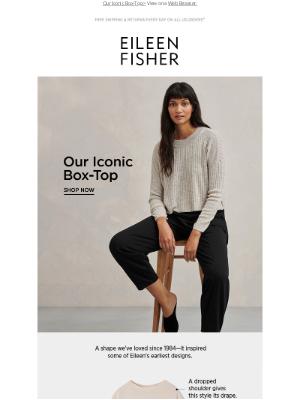 EILEEN FISHER - Eileen's Favorite Shape