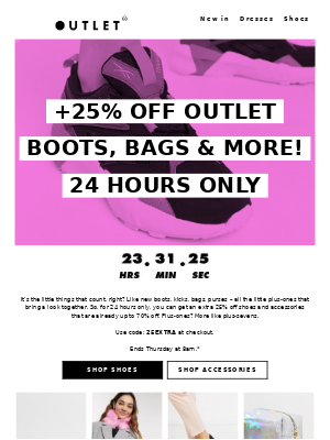 Extra 25% off boots, bags and more!