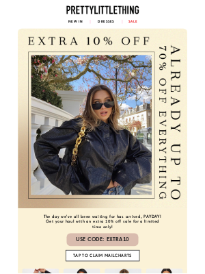 PrettyLittleThing USA - Your chance for an extra 10% off your payday haul MailCharts 💰
