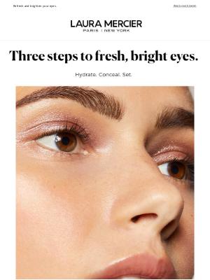 Laura Mercier Cosmetics - Look Wide Awake (Even If You're Not)