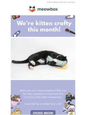 meowbox - This Month We're Kitten Crafty 🧵