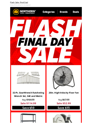 Northern Tool + Equipment - LAST CHANCE: Flash Sale Ends Tonight!