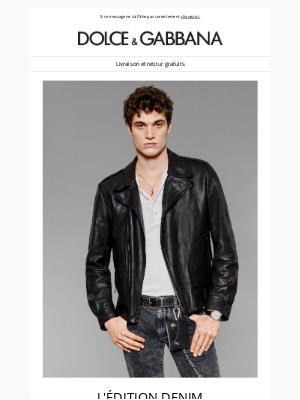 Dolce & Gabbana - Collection Denim : découvrez tous les modèles Dolce&Gabbana