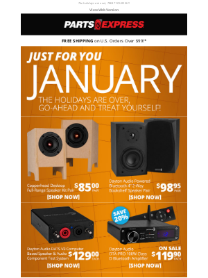 Parts Express - JUST FOR YOU JANUARY!