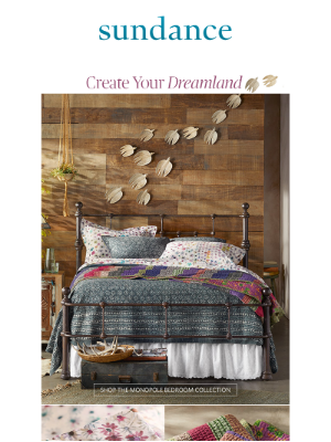 Sundance Catalog - Create Your Dreamland: Shop Our Home Edit Today!