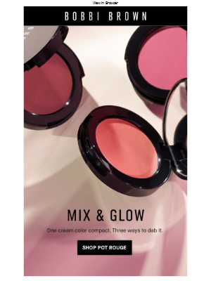 Bobbi Brown Cosmetics - Plays well with others.