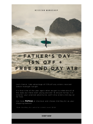 [Last Chance] Father's Day — 15% Off + Free 2nd Day Air* // MISSION WORKSHOP