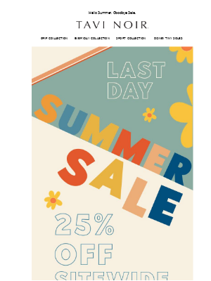 Ends Today! Your 25% off is waiting