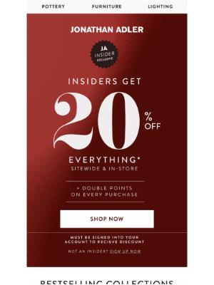 Jonathan Adler - JA Insider Exclusive: 20% Off Everything Starts Now