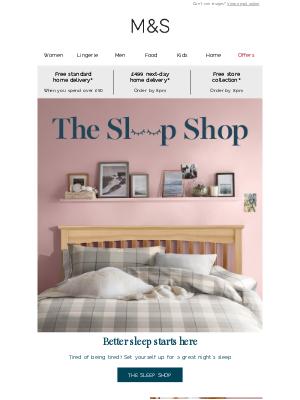 Marks and Spencer (UK) - Better sleep starts here