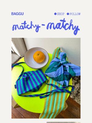 BAGGU - Matchy-Matchy