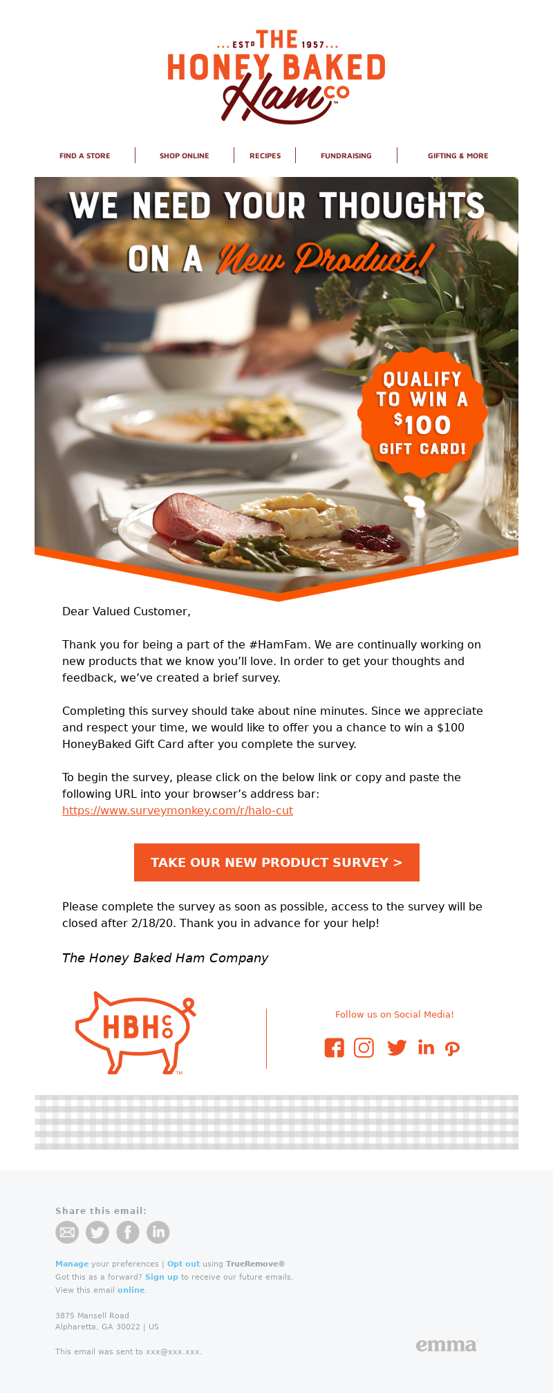 Take our survey and qualify to win a $100 Gift Card! The Honey Baked Ham Co