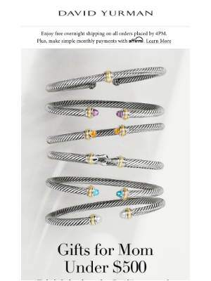 David Yurman - Gifts Under $500 & Last Day for Mother's Day Shipping