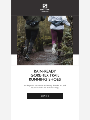 Salomon - Don't let a little rain stop you from running