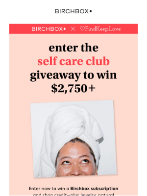 Want to win $2,750+ of self care products?