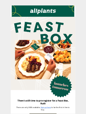 allplants (UK) - Last chance to pre-register for Feast Box 💚