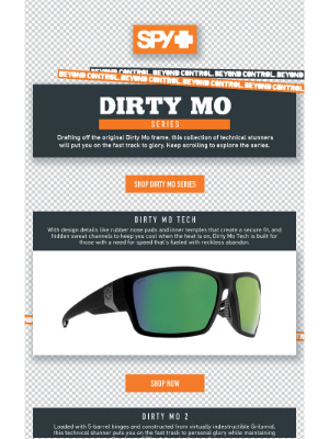Spy Optic - The Dirty Mo Series