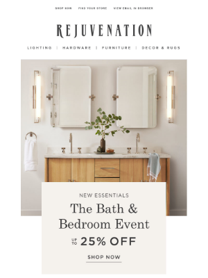 Rejuvenation - The Bed & Bathroom Event: Save up to 25% + shop new arrivals