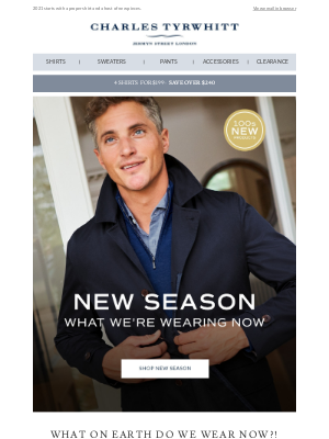 Charles Tyrwhitt - It's our new season. And that means 100s of new products.
