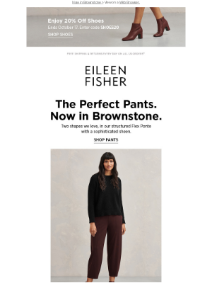 EILEEN FISHER - The Perfect Pants + 20% Off Shoes