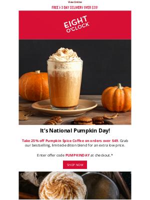 Eight O'Clock Coffee - 🍂 Celebrate National Pumpkin Day