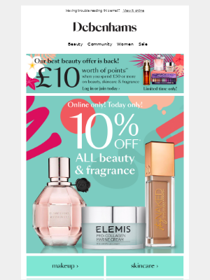 ENDS MIDNIGHT! 10% off ALL beauty & fragrance