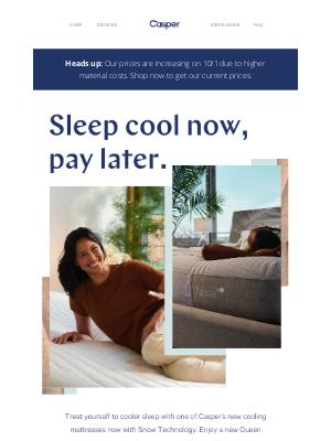 Casper - Sleep cooler tonight, pay $0 today.