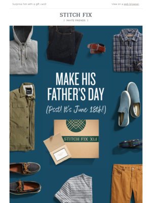 Surprise him with a gift card! View on a webbrowser. STITCH FIX SCHEDULE A