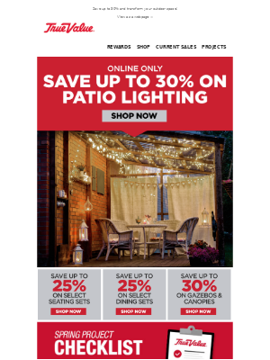 True Value - Transform your patio and SAVE up to 30%