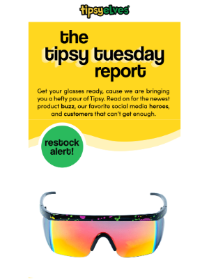 your weekly Tipsy Tuesday report is here!