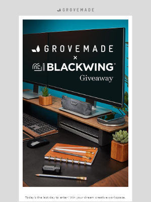 Grovemade - Last Day to Build Your Dream Workspace