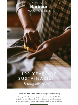 Barbour (UK) - Celebrate 100 Years of Sustainability With Us!