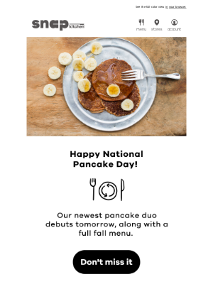 Snap Kitchen - Debuting Tomorrow...🥞