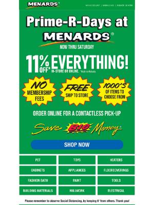 Menards - PRIME-R-DAYS - No Membership Fees!
