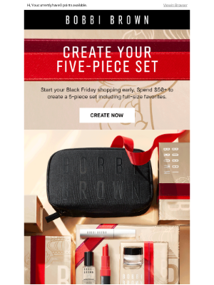 Bobbi Brown Cosmetics - Create your 5-piece set, and get an extra gift on us