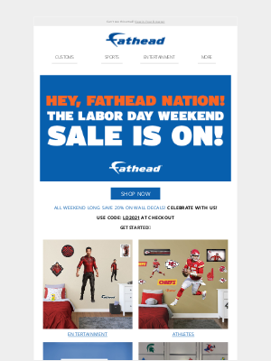 Fathead - Hey, Fathead Nation! Your exclusive Labor Day discount is waiting inside...