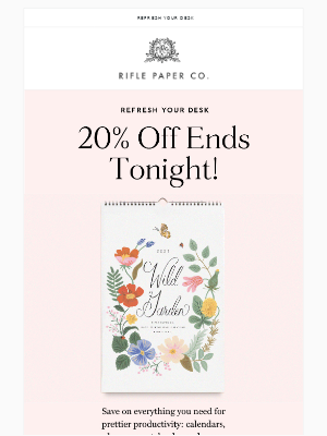 20% Off Ends Tonight!