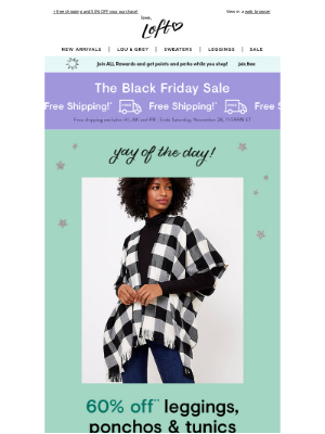 Lou & Grey - Today only: 60% OFF leggings, ponchos & tunics