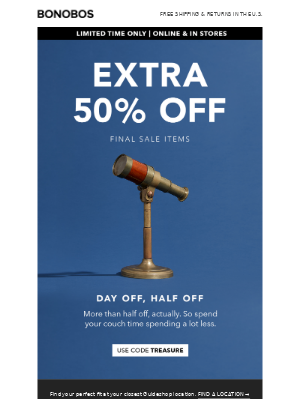 Got the day off? Get an extra 50% off.