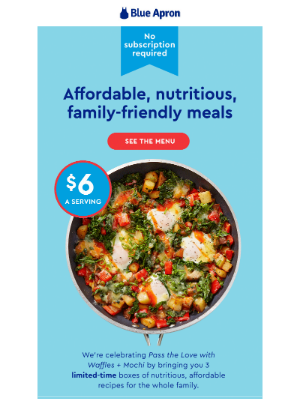 Blue Apron - Affordable. Nutritious. No subscription required.