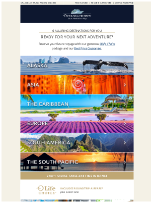 Oceania Cruises - Find Your Destination, Enjoy up to $800 Shipboard Credit